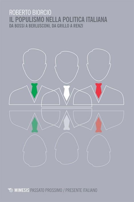 passato-prossimo-presente-biorcio-populismo-politica-italiana